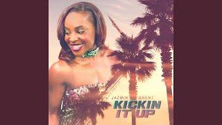 Kickin It Up