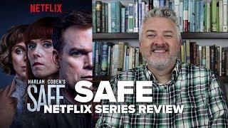 Safe (2018) - Netflix Original Series Spoiler-Free Review - Movies & Munchies