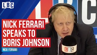 Boris Johnson grilled by Nick Ferrari - Full Interview
