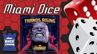 Miami Dice: Thanos Rising - Avengers Infinity War