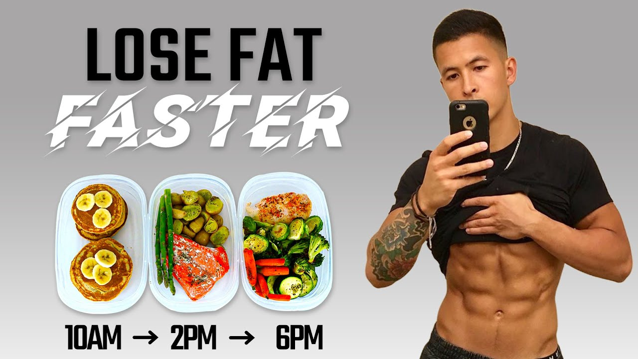 The Best Meal Plan To Lose Fat Faster Eat Like This Youtube