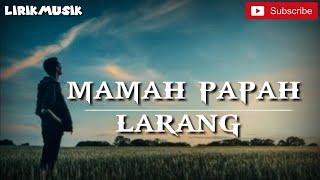 Download Judika - Mamah Papah Larang
