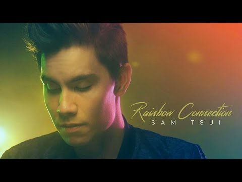 "The Rainbow Connection - Sam Tsui (from ""The Muppet Movie"") 