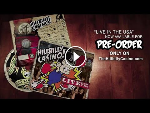 "Hillbilly Casino ""Live in The USA"" PRE-ORDER CD RELEASE"