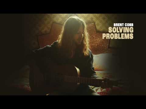 Brent Cobb - Solving Problems [Official Audio]