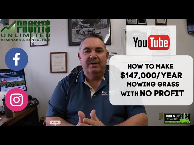 How to Make $147,000/Year Mowing Grass and Make NO PROFIT!