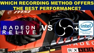 AMD Relive vs OBS + Intel Quick Sync Which One Offers Better Performance?