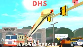 ROBLOX | Firestone DHS, Ladder Rescue