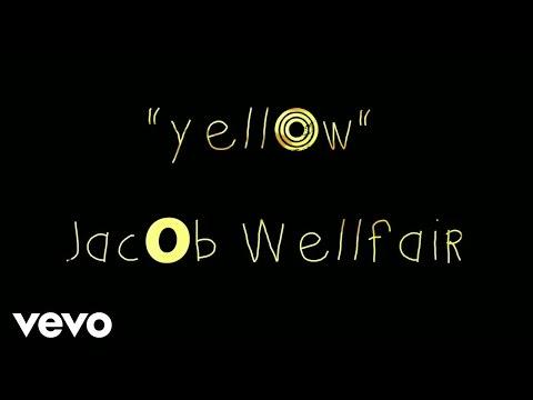 Jacob Wellfair - Yellow (Lyric Video)