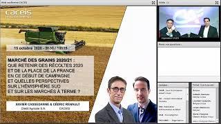 Webinar #2 – Replay Commodities / Marché des grains 2020/21 - Que retenir des récoltes 2020 ?