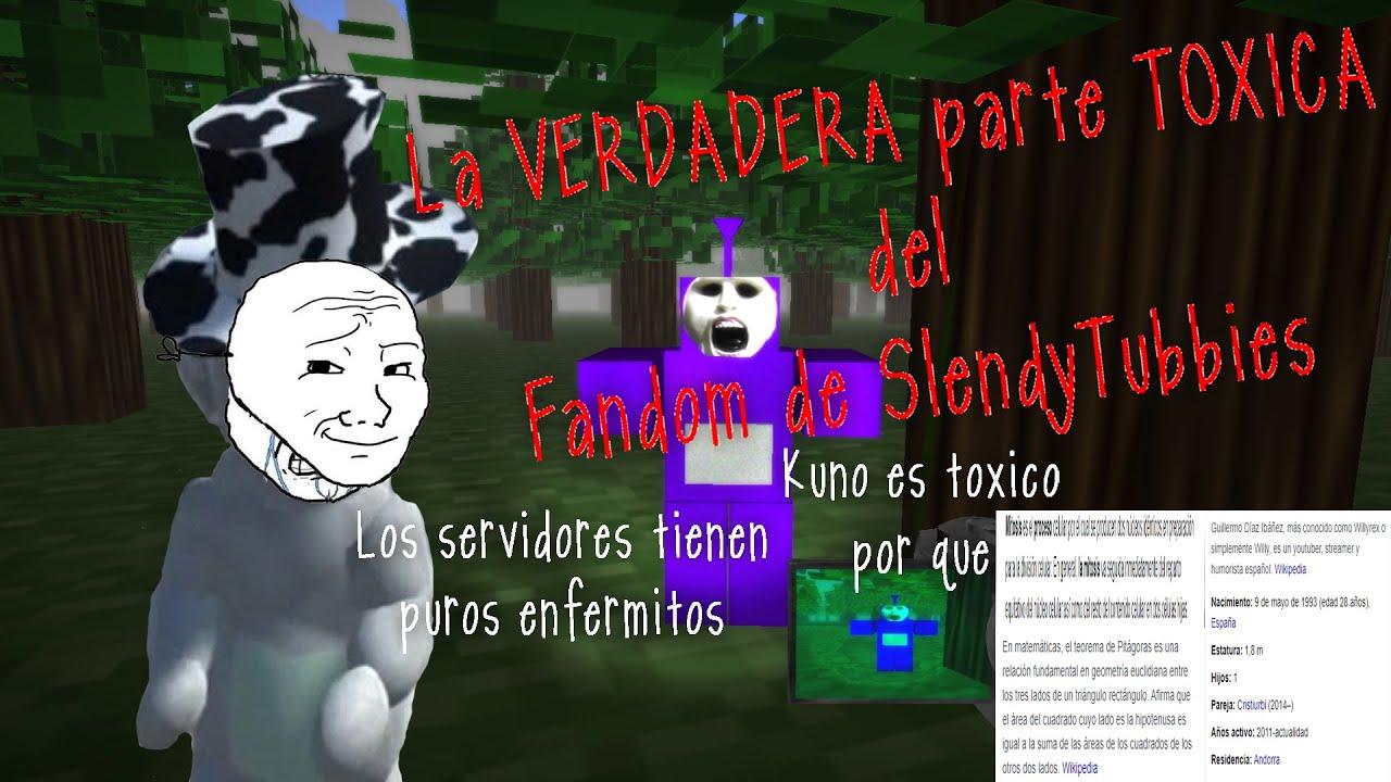 La VERDADERA parte TOXICA del fandom de Slendytubbies