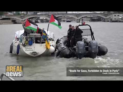 After France Condemns Israel's Killings in Gaza, French Police Obstruct Freedom Flotilla