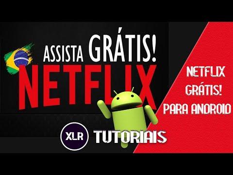 NETFLIX DE GRAÇA PARA ANDROID