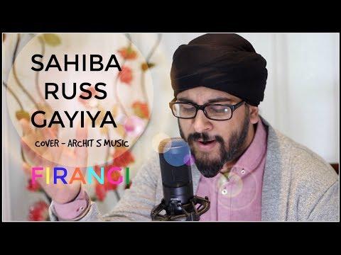 Sahiba Russ Gayiya Cover | Firangi | Kapil Sharma & Ishita Dutta | Rahat Fateh Ali Khan |