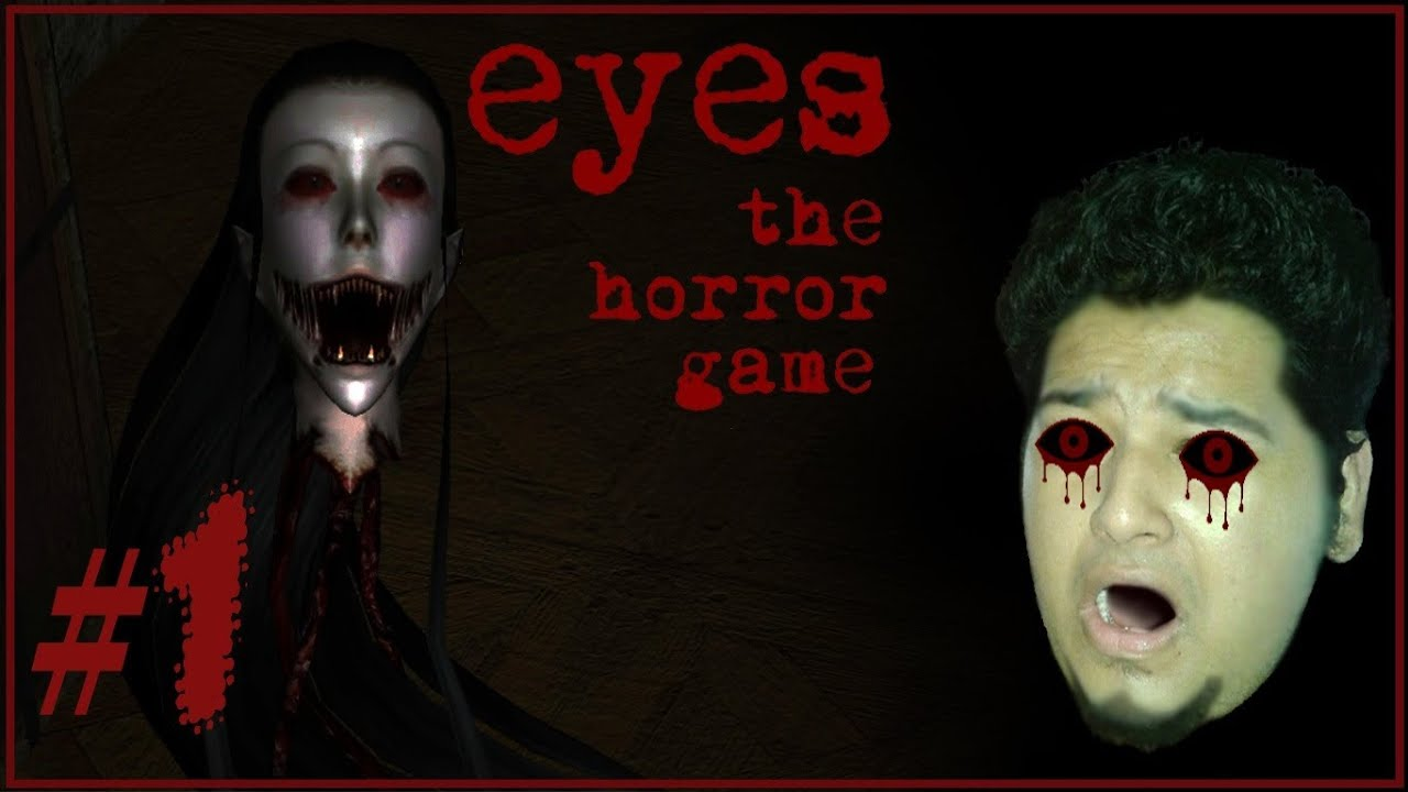 Eyes the horror game don t watch before you sleep let s play