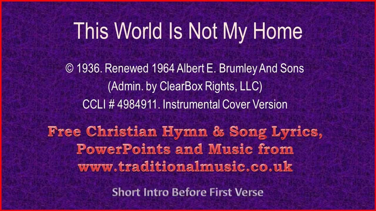 This World Is Not My Home Hymn Lyrics Musicv2 Youtube