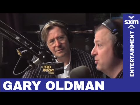 Gary Oldman on Working with Difficult Directors // SiriusXM // Opie & Anthony