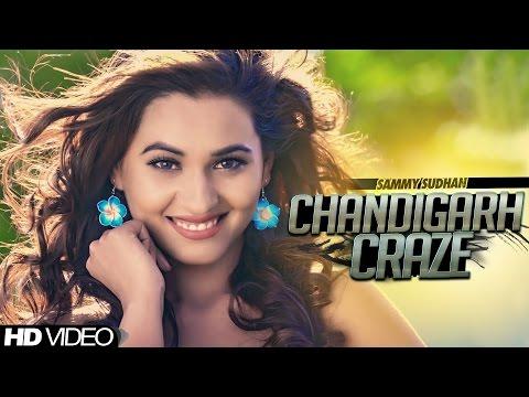 Sammy Sudhan - Chandigarh Craze| Official Music Video