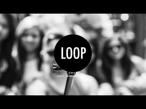 The Digital Loop S03E13 — Immersive Advertising