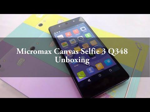 Micromax canvas selfie 3 Q348 Unboxing | Techconfigurations