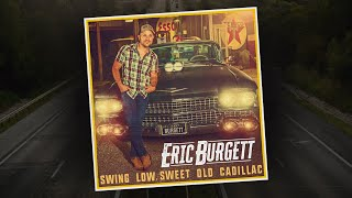 Eric Burgett - Swing Low, Sweet Old Cadillac - Music Video