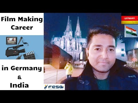 Film Making Courses ! Careers ! Salary ! Schools ! Universities ! Institutes in Germany and India