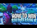 How To Win Your 1st Solo In Fortnite Season 6 | Battle Royale Tips