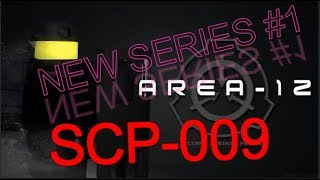 ROBLOX Area-12 New Series #1 SCP-009