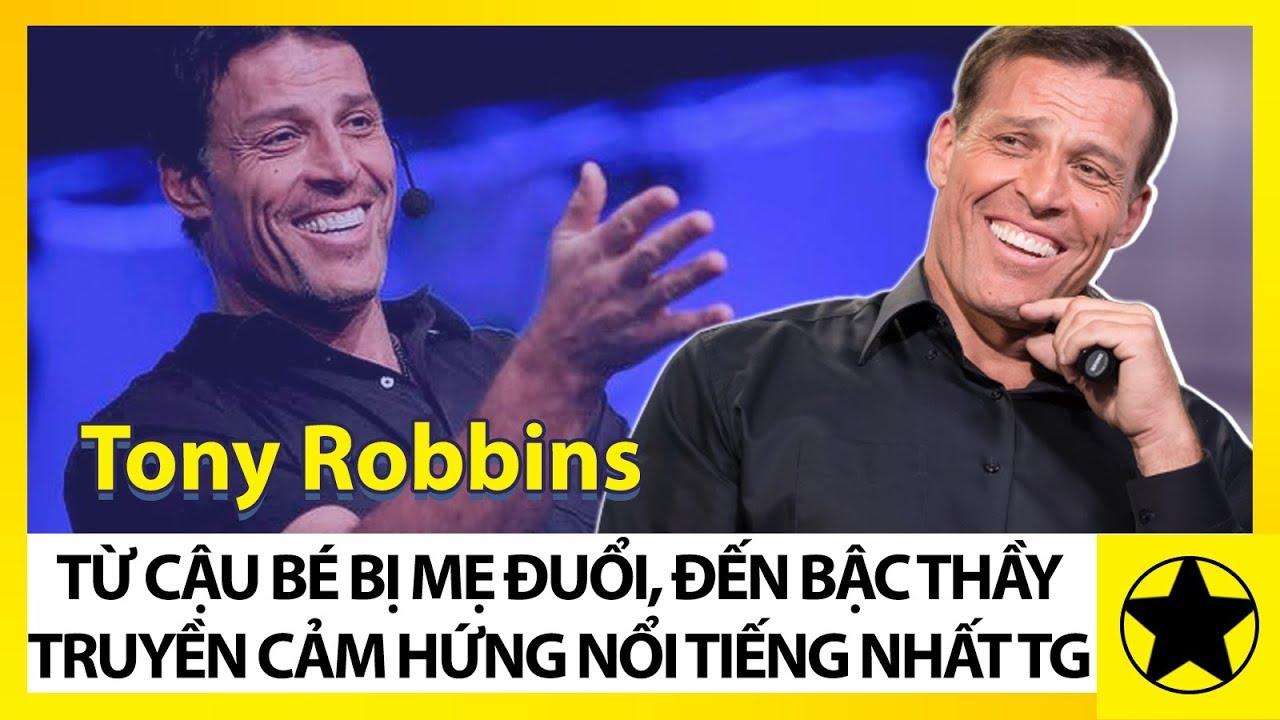 Tony Robbins – Từ Cậu Bé Bị Mẹ Đuổi Khỏi Nhà, Đến Bậc Thầy Truyền Cảm Hứng Nổi Tiếng Nhất Thế Giới