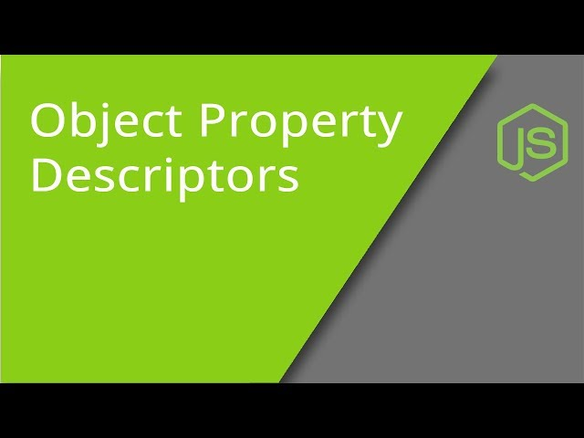 JavaScript Object Property Descriptors