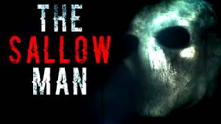 """The Sallow Man"" 