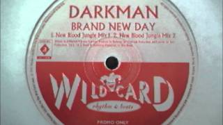 Darkman - Brand New Day ( New Blood Jungle Mix 1 )