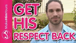 Скачать How To Get A Guys Respect BACK 5 Ways To Make Your Man Respect You Again