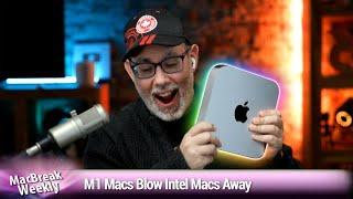 I'm a Desktop Stan - M1 Macs Blow Intel Macs Away