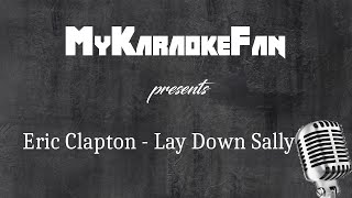 Lay down Sally - Eric Clapton [Karaoke Version / Instrumental ]