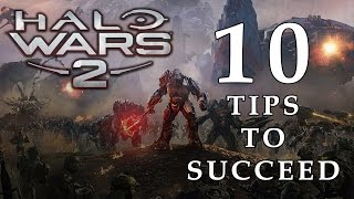 10 Tips To Succeed In Halo Wars 2 Multiplayer (Gameplay/Commentary)