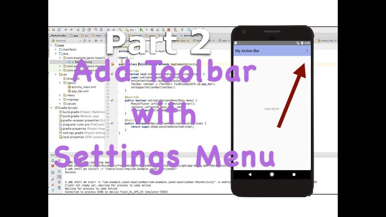 Add a Custom ActionBar with SETTINGS MENU (Toolbar) - Android Studio  Tutorial (Part 2)