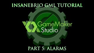 Game Maker Code Tutorial 5 - Alarms