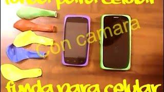 funda para celular con globos y CAMARA  - mobile - manualidad- creativo - movil -  globos -yozlack