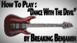 "How to Play ""Dance With The Devil"" by Breaking Benjamin"