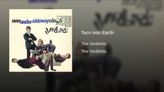 Provided to YouTube by Believe SAS Turn into Earth · The Yardbirds ...