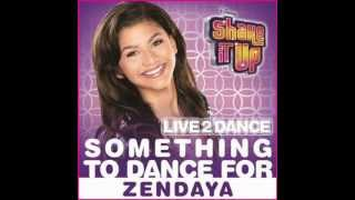 Zendaya-Something to Dance For Full HQ Studio Version [with Lyrics+Download Link]