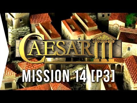 Caesar III ► #27 Lutetia [Part 3] & Developed Fruit Blocks! - [HD Campaign Gameplay]