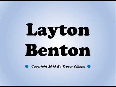 How To Pronounce Layton Benton