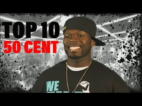 TOP 10 Songs - 50 Cent