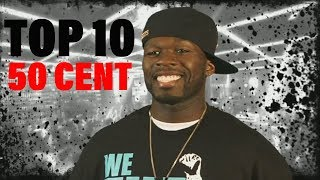 TOP 10 Songs 50 Cent