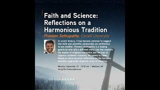 Faith and Science - Reflections on a Harmonious Tradition