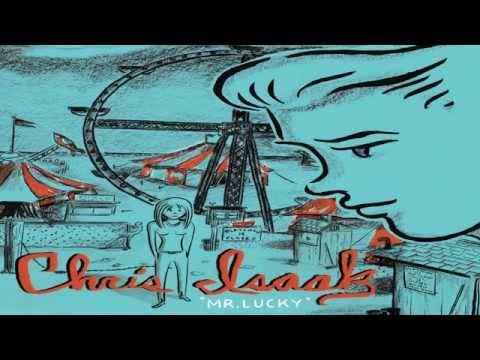 Chris Isaak - We Let Her Down