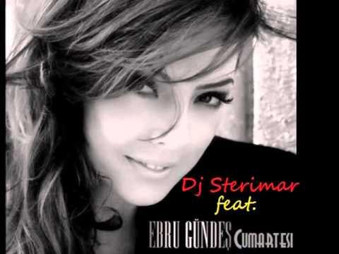 Ebru Gündeş Feat Dj Sterimar - Cumartesi Remix 2011