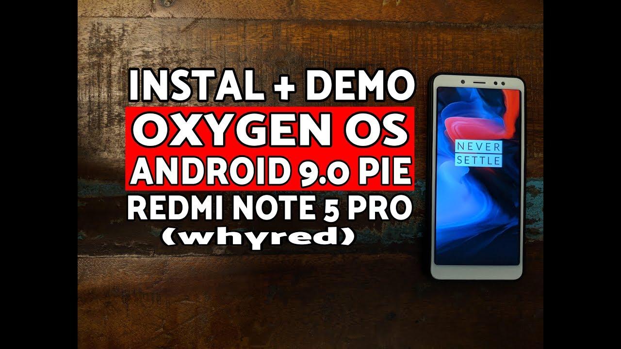 Xiaomi Redmi Note 5 Pro Oxygen OS Android 9 0 Pie Instal & Demo
